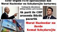 Terör Örgütü FETÖ operasyonun dan Murat Hazinedar nu Kılıçdaroğlu kurtarmış