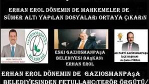 Erhan Erol dönemin de  Gaziosmanpaşa belediyesinden fetullahçı terör örgütü/paralele ne kadar para aktarıldı