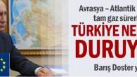 Avrasya – Atlantik rekabeti tam gaz sürerken Türkiye nerede duruyor ??