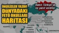Dünyadaki FETÖ okullarına dair yeni bir harita ortaya çıktı, tek bir isim eksik!