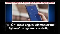 """FETÖ """" Terör örgütü elemanlarının ByLock'  programı  rezaleti,  Kendi yandaşları ve siyasi gücü olanlar paçayı yırtıyor"""