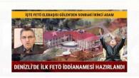 Denizli'de ilk FETÖ iddianamesi hazırlandı
