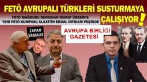 FETÖ mağduru Denizhan Murat Üresin'e yeni FETÖ kumpası; Alaattin Erdal intikam peşinde!
