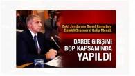 Galip Mendi : Darbe girişimi BOP kapsamında yapıldı