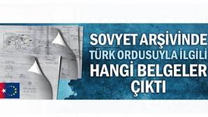 Sovyet Askeri İstihbaratı'nda Türk ordusuyla ilgili hangi belgeler çıktı