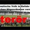 Deutsche Volk in Gefahr Deutschen Abgeordneten versuchen, europäische oder Terror zu bewegen.