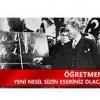 Atatürk'ün Eğitim Anlayışı ve Öğretmenlere Verdiği Önem