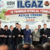 15 Temmuz'un 'simgelerinden' Ilgaz Tüneli açıldı