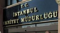 İstanbul Emniyet Müdürlüğünden açıklama