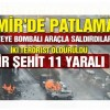 İzmir adliyesine bombalı saldırı