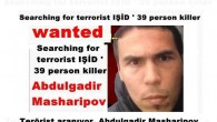 Terörist aranıyor. Abdulgadir Masharipov  Searching for terrorists
