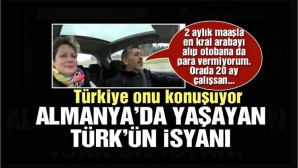 Almanya'da yaşayan Türk'ün isyanı Kapitalizmle yönetiliyormuş Almanya mı Türkiye mi ?