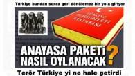 Anayasa paketi nasıl oylanacak? Türkiye bundan sonra geri dönülemez bir yola giriyor