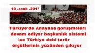 Türkiye'de Anayasa görüşmeleri devam ediyor başkanlık sistemi ise Türkiye deki terör örgütlerinin yüzünden çıkıyor