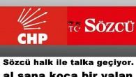 CHP ve FETÖ'cü Sözcü'nün yeni yalanı.