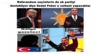 Referandum seçimlerin de ak partiyi destekliyor diye Sedat Peker e suikast yapacaklar