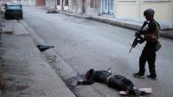 Teröristlerin cesetleri sokaklarda!