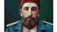 Abdülhamid'in kim olduğunu bir bilseniz!