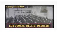 SON OSMANLI MECLİS-İ MEBUSANI