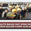 Maliye Bakanı Ağbal'dan Taşeron İşçilere Kadro Açıklaması