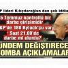 Kılıçdaroğlu: 15 Temmuz kontrollü bir darbe girişimidir CHP lideri Kılıçdaroğlun dan şok iddialar
