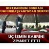 Cumhurbaşkanı Erdoğan, Özal, Menderes ve Erbakan'ın kabrini ziyaret etti