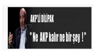 Dilipak'tan deprem yaratacak AKP yazısı