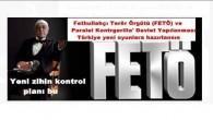 Fethullahçı Terör Örgütü (FETÖ) ve Paralel Kontrgerilla' Devlet Yapılanması Türkiye yeni oyunlara hazırlansın