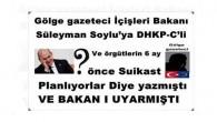 Gölge gazeteci İçişleri Bakanı Süleyman Soylu'ya DHKP-C'li ve örgütlerin 6 ay önce suikast planlıyorlar diye yazmıştı