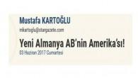 YENİ ALMANYA, AB'NİN AMERİKA'SI !!!!
