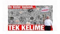 CHP'nin tarihi 'Adalet Yürüyüşü'