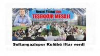 Sultangazispor Kulübü iftar verdi