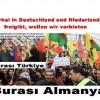 Türkei in Deutschland und Niederlanden freigibt, wollen wir verbieten