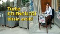 TÜRBELERDE DEVLET ELİYLE DİLENCİLİK!
