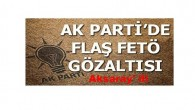Aksaray'AK Parti'de flaş FETÖ gözaltısı