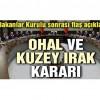 Bakanlar Kurulu sonrası son dakika açıklaması! OHAL 3 ay daha uzatılma kararı alındı