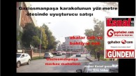 Gaziosmanpaşa karakolunun yüz metre ötesinde uyuşturucu satışı
