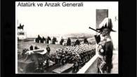 ATATÜRK ve ANZAK GENERALİ TOPAL BACAKLI MAREŞAL