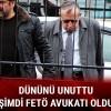 Eski DGM savcısı Yüksel, FETÖ avukatı oldu
