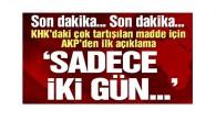 AKP'den KHK'daki o maddeyle ilgili açıklama