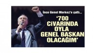CHP kurultayında … Muharrem İnce: 700 civarında oyla genel başkan seçileceğim