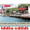 Atatürk Düşmanı Fesli Kadir Mısırlıoğlu'nun Restarurantı olduğu İddia edildi