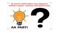 Ak partinin milletvekilleri aday adaylarına mülakatta yapılan sorularda saçmalıklarla dolu