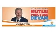 Ak parti milletvekili aday adayı Murat Atım dan teşekkür mesajı