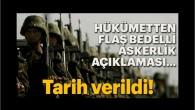 Bedelli askerliktarihi belli oldu! Hükümet Sözcüsü Bozdağ'dan flaş bedelli askerlik açıklaması!
