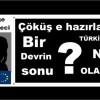 Çöküş ' e hazırlanın Bir devrin sonu Türkiye'de ne olacak