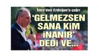 Muharrem İnce'den Erdoğan'a: Prompterını danışmanlarını al bana ekonomi öğret