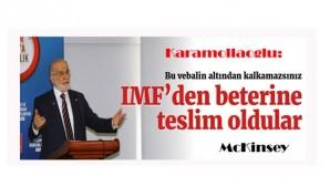 Karamollaoğlu: IMF'den beterine teslim oldular