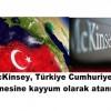 """McKinsey, Türkiye Cumhuriyeti hazinesine kayyum olarak atanmıştır"""""""