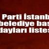 AK Parti İstanbul ilçe belediye başkan adayları listesi 2019